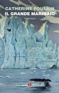 Il grande marinaio di Catherine Poulain, Beat (Neri Pozza)