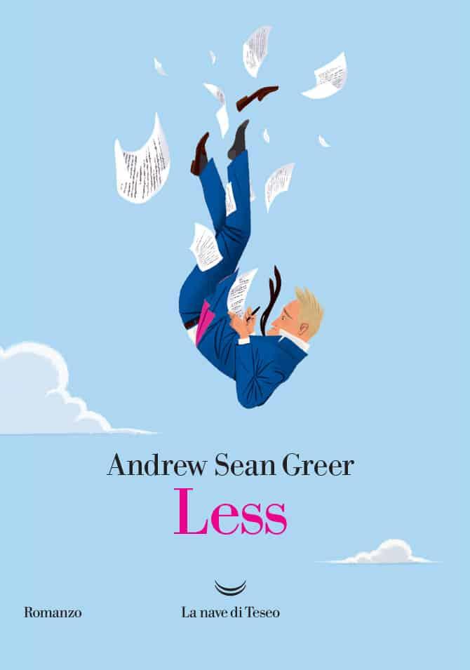Andrew Sean Greer, Less, La Nave di Teseo, Pulitzer 2018
