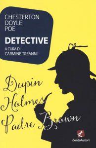 Letture d'estate 1: thriller. Poe, Doyle, Chesterton, Detective, Cento Autori