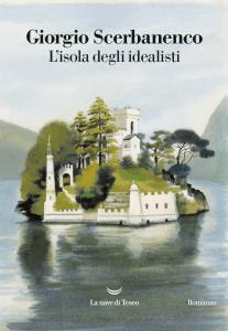 Letture d'estate 1: thriller. Giorgio Scerbanenco, L'isola degli idealisti, La nave di Teseo