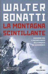 Letture d'estate: libri di viaggio. Walter Bonatti, La montagna scintillante, Solferino