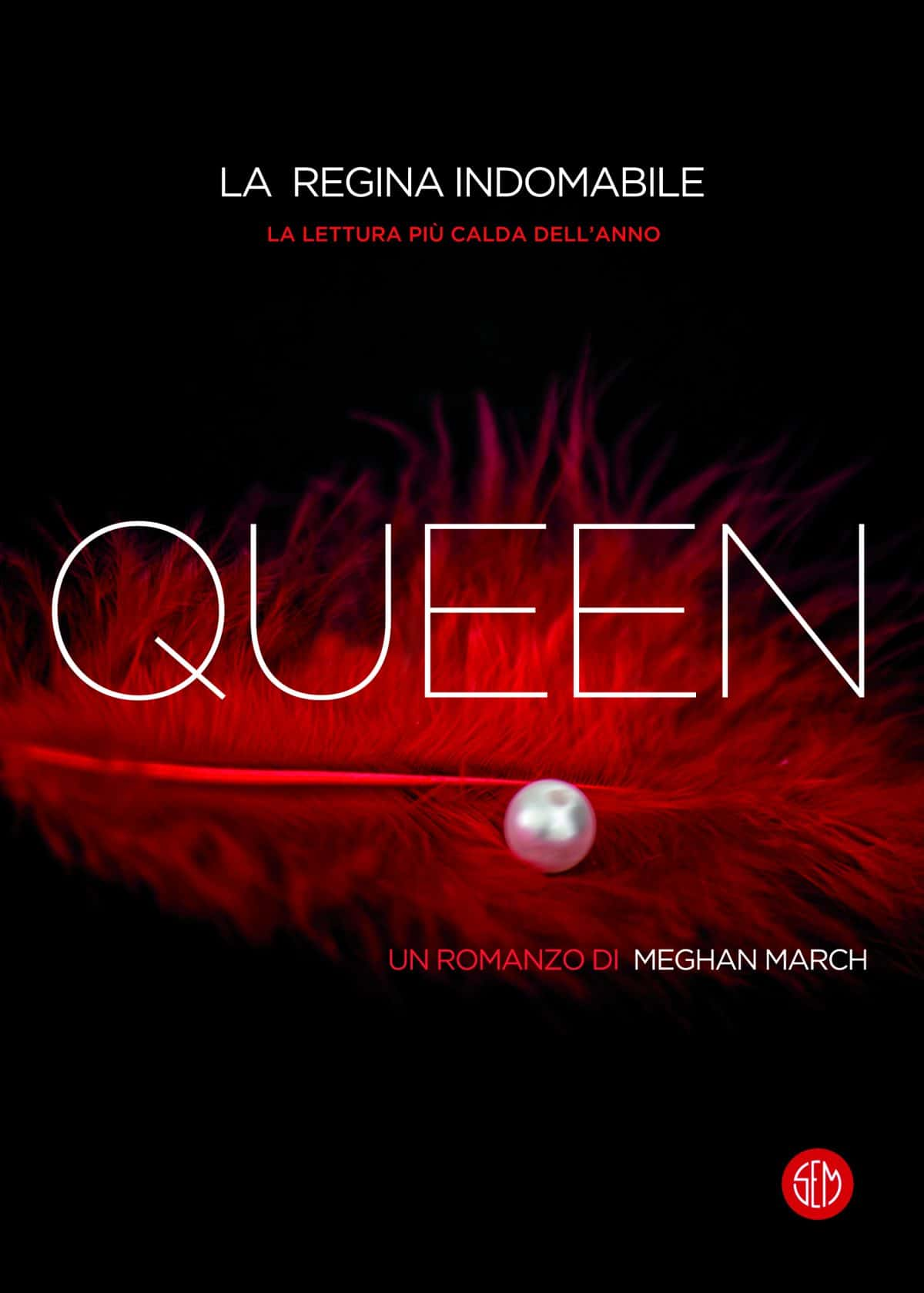 Copertina di Queen. La regina indomabile di Meghan March, SEM