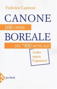 Estate. Saggi. Federico Capitoni, Canone boreale, Jaca Book