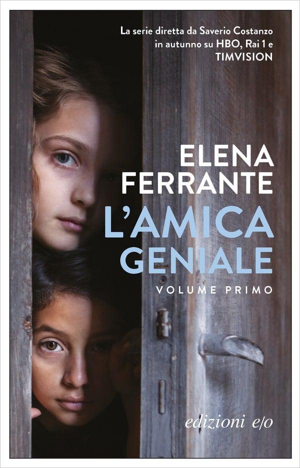 Elena Ferrante, L'amica geniale, e/o