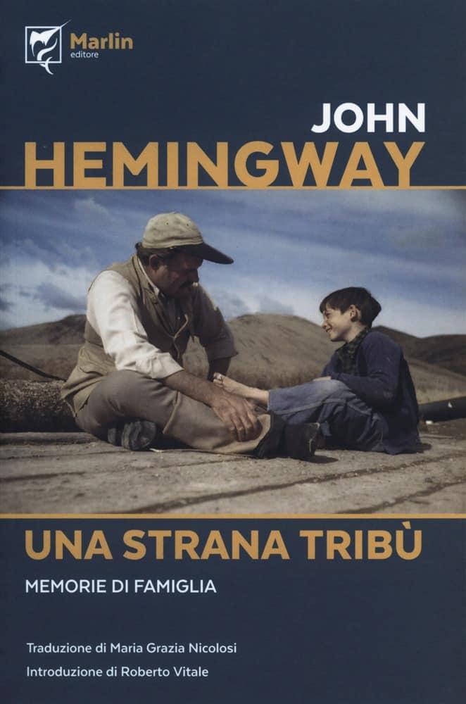 Copertina di Una strana tribù di John Hemingway