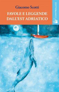 Libri per Halloween: A est dell'adriatico. Favole e leggende della Slavia