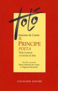 Antonio de Curtis, Il Principe Poeta, Colonnese