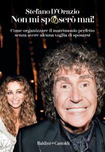 D'Orazio Stefano, Non mi sposerò mai, Baldini+Castoldi