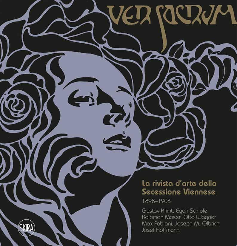 Ver Sacrum La rivista d'arte della Secessione Viennese. 1898-1903