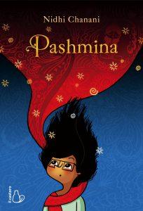 Migrazioni e diversità: Nidhi Chanani, Pashmina, Il Castoro