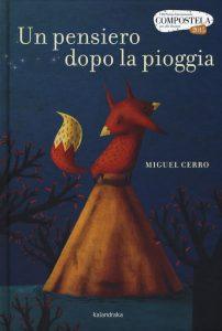 Miguel Cerro, Un pensiero dopo la pioggia, Kalandraka
