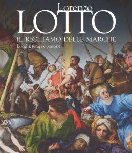 Copertina del catalogo Lorenzo Lotto. Il richiamo delle Marche (Skira)