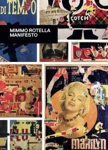 Mostre e cataloghi. Mimmo Rotella Manifesto (Silvana)