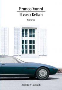 Franco Vanni, Il caso Kellan, Baldini+Castoldi