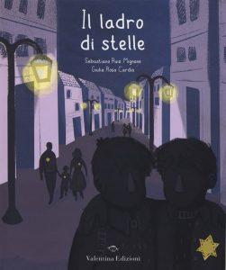 Giorno della Memoria: Sebastiano Ruiz Mignone e Giulia Rosa Cardia, Il ladro di stelle, Valentina