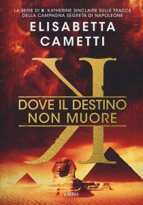 Elisabetta Cametti, K. Nell'ultimo uscito, K – Dove il destino non muore, Cairo