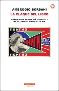 Ambrogio Borsani, La claque del libro, Neri Pozza