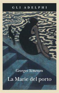 Georges Simenon, Le Marie del porto, Adelphi