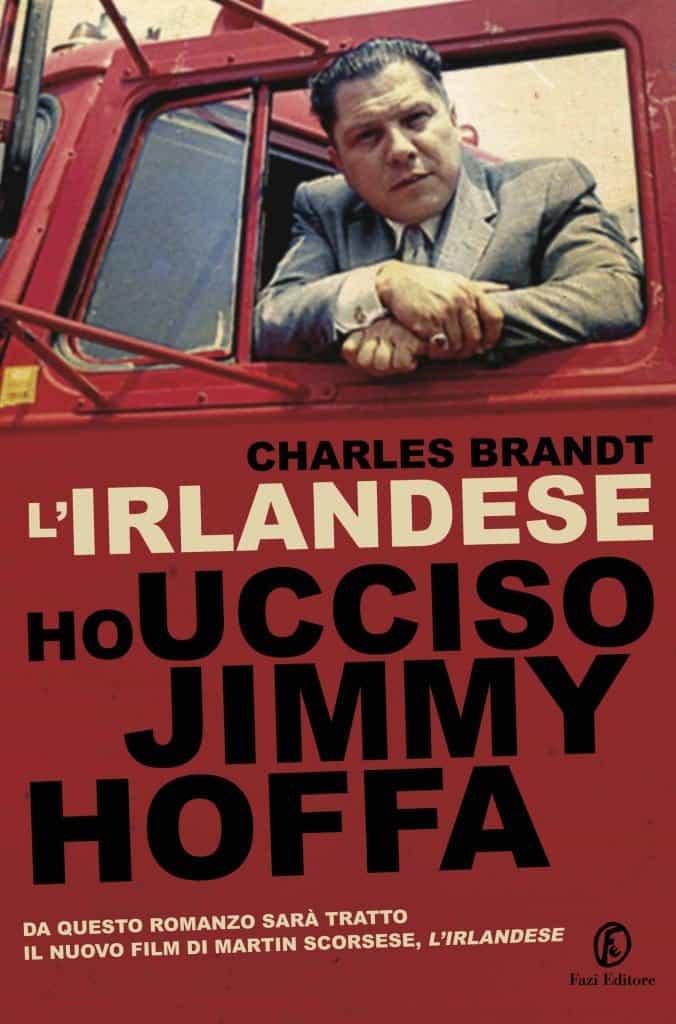 Copertina di L'Irlandese. Ho ucciso Jimmy Hoffa