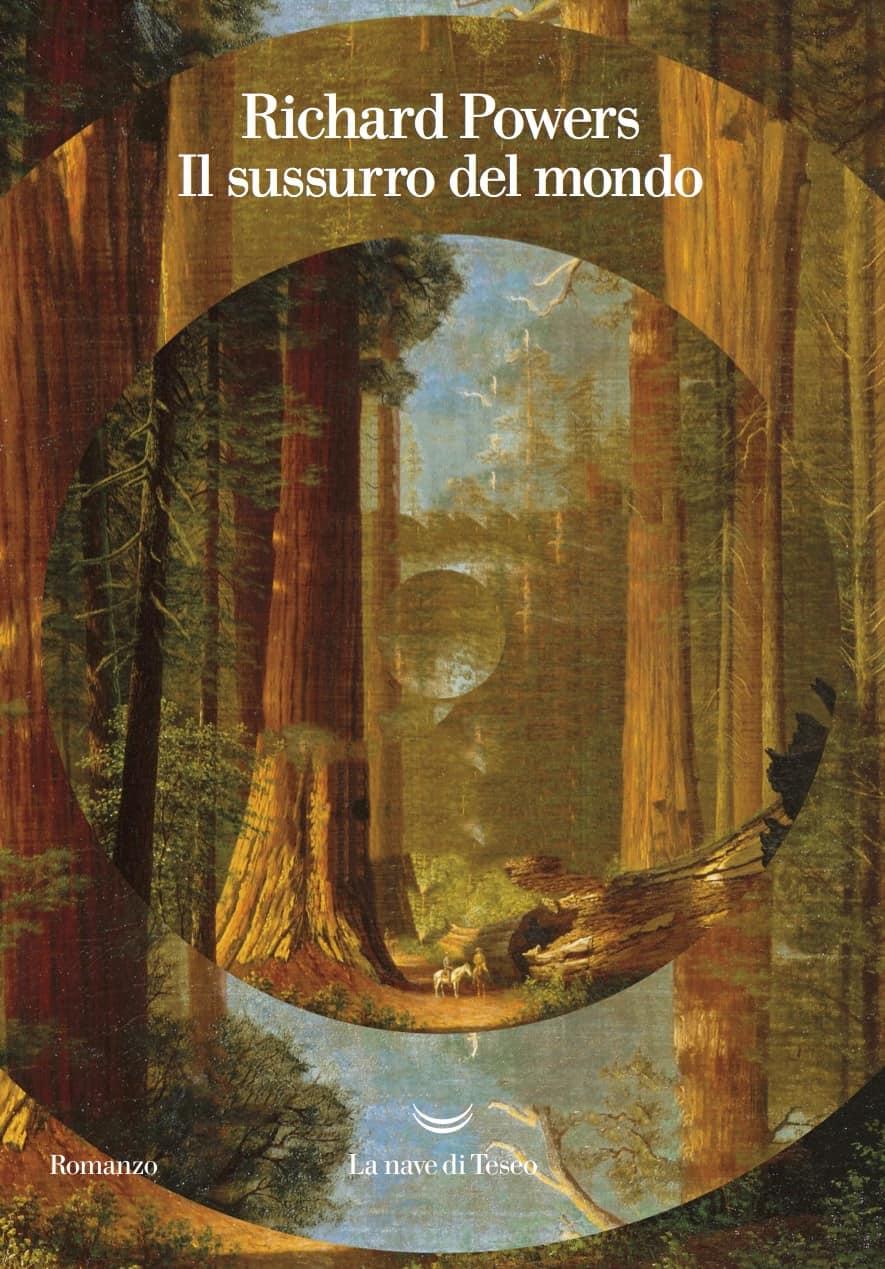 Richard Powers, Il sussurro del mondo, La nave di Teseo, Premio Pulitzer 2019