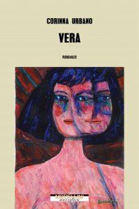 Corinna Urbano, Vera, Morellini Editore