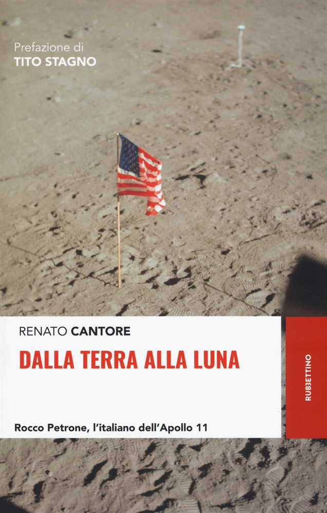 Renato Cantore, Dalla Terra alla Luna, Rubbettino
