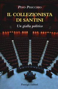 Letture d'estate: Pino Pisicchio, Il collezionista di santini, Passigli