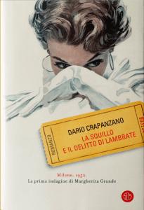 Dario Crapanzano, La squillo e il delitto di Lambrate, SEM