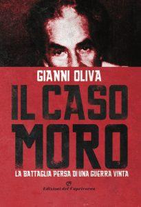 Gianni Oliva, Il caso Moro, Edizioni del Capricorno
