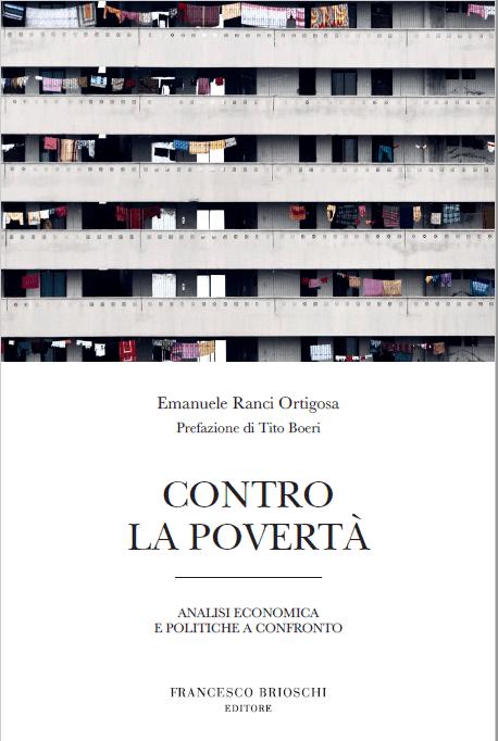 Emanuele Ranci Ortigosa, Contro la povertà, Francesco Brioschi Editore