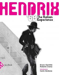 Roberto Crema e Enzo, Hendrix '68. The Italian Experience, Jaca Book