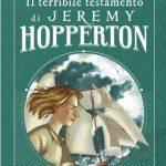 Davide Morosinotto, Il terribile testamento di Jeremy Hopperton, ill. Ombretta Tavano, Libri Corsari Solferino