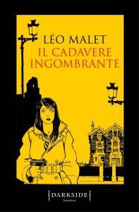 Letture d'estate 1: thriller. Léo Malet, Il cadavere ingombrante, Fazi