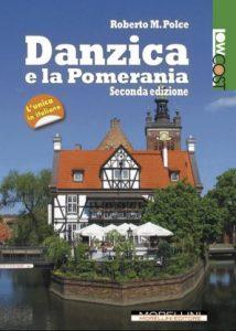 Letture d'estate 5: guide di viaggio. Roberto M. Polce, Danzica e la Pomerania, Morellini