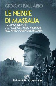 Letture d'estate 1: thriller. Giorgio Ballario, Le nebbie di Massaua, Edizioni del Capricorno
