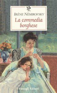 Estate. Autrici. Irène Némirovsky, La commedia borghese, Passigli