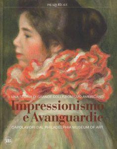 Letture d'estate 8: storia, arte, letteratura, mostre. Impressionismo e avanguardie, Skira
