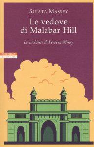 Sujata Massey, Le vedove di Malabar Hill, Neri Pozza