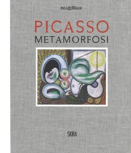 Mostre e cataloghi. Picasso Metamorfosi (Skira)