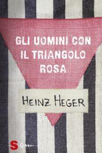 Giorno della Memoria: Heinz Heger, Gli uomini con il triangolo rosa, Sonda