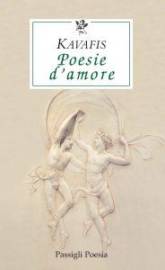 Konstantinos Kavafis, Poesie d'amore, #Passigli