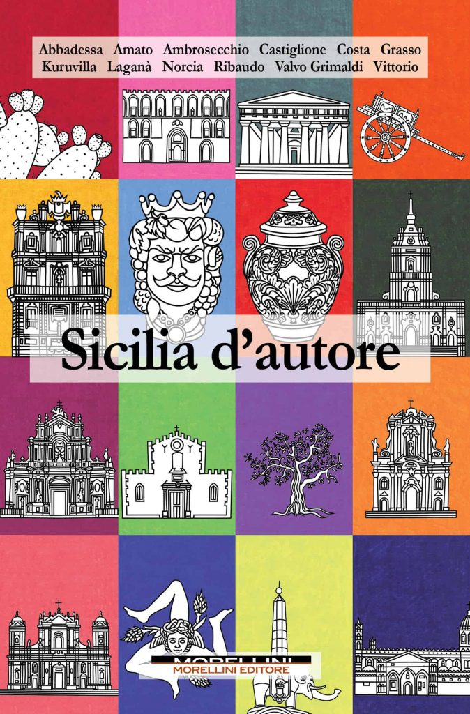 AA. VV., Sicilia d'autore, Morellini Editore