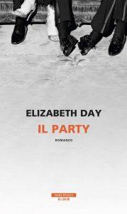 Elisabeth Day, Il party, Neri Pozza