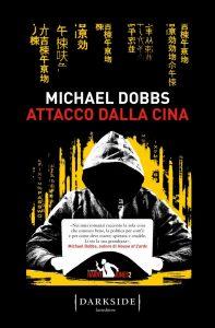 Michael Dobbs, Attacco dalla Cina, Fazi