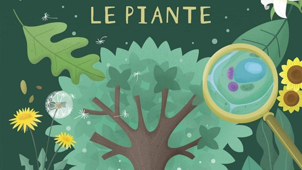 Le piante. 10 in scienze