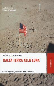 Renato Cantore, Dalla Terra alla Luna, Rubbettino