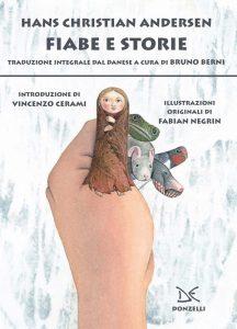 Fiabe e storie. Ediz. integrale Hans Christian Andersen