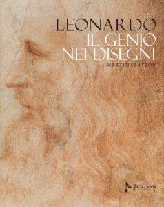 Martin Clayton, Leonardo. Il genio nei disegni, Jaca Book