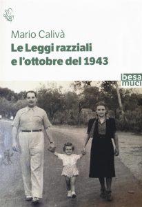 Mario Calivà, Le leggi razziali e l'ottobre del 1943, Controluce