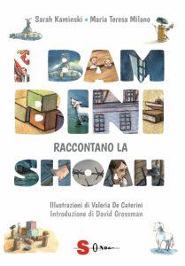 Kaminski - Milano, I bambini raccontano la Shoah, Sonda